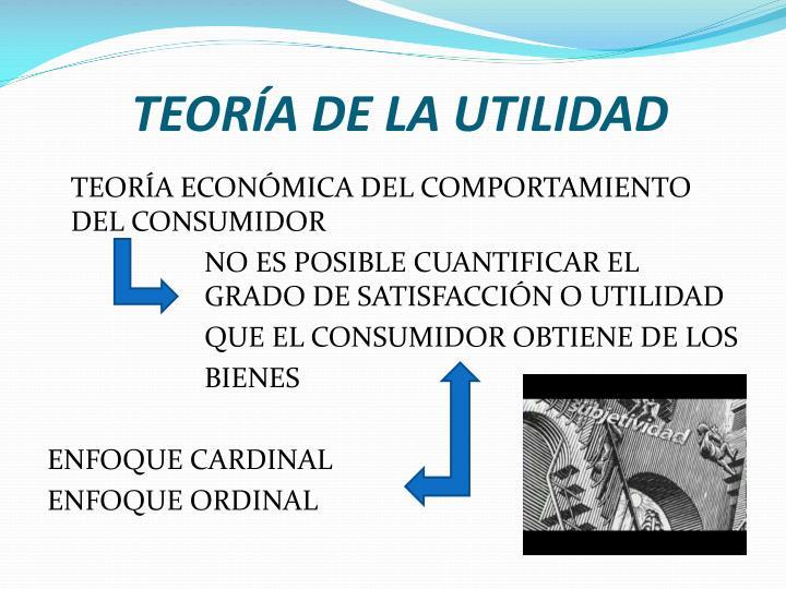 TEORÍA DE LA UTILIDAD
