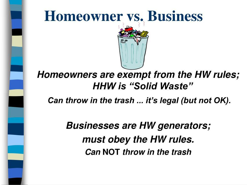 Homeowner vs. Business