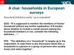 a clue households in european surveys