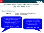 sample surveys issues in household definition eg wfs dhs whs