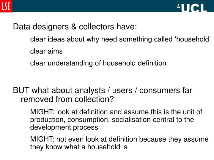 Data designers & collectors have: