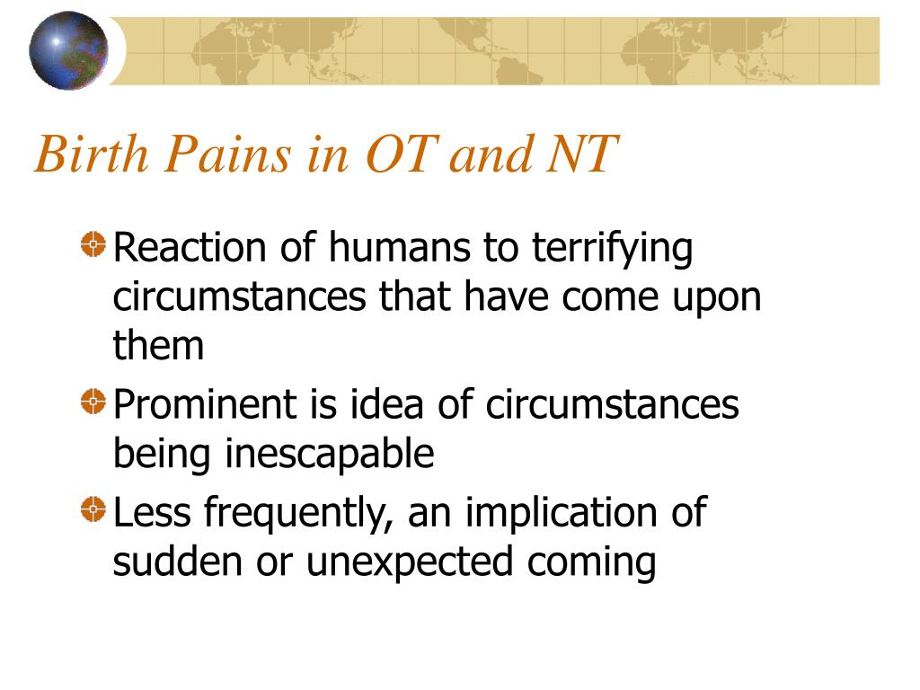 Birth Pains in OT and NT