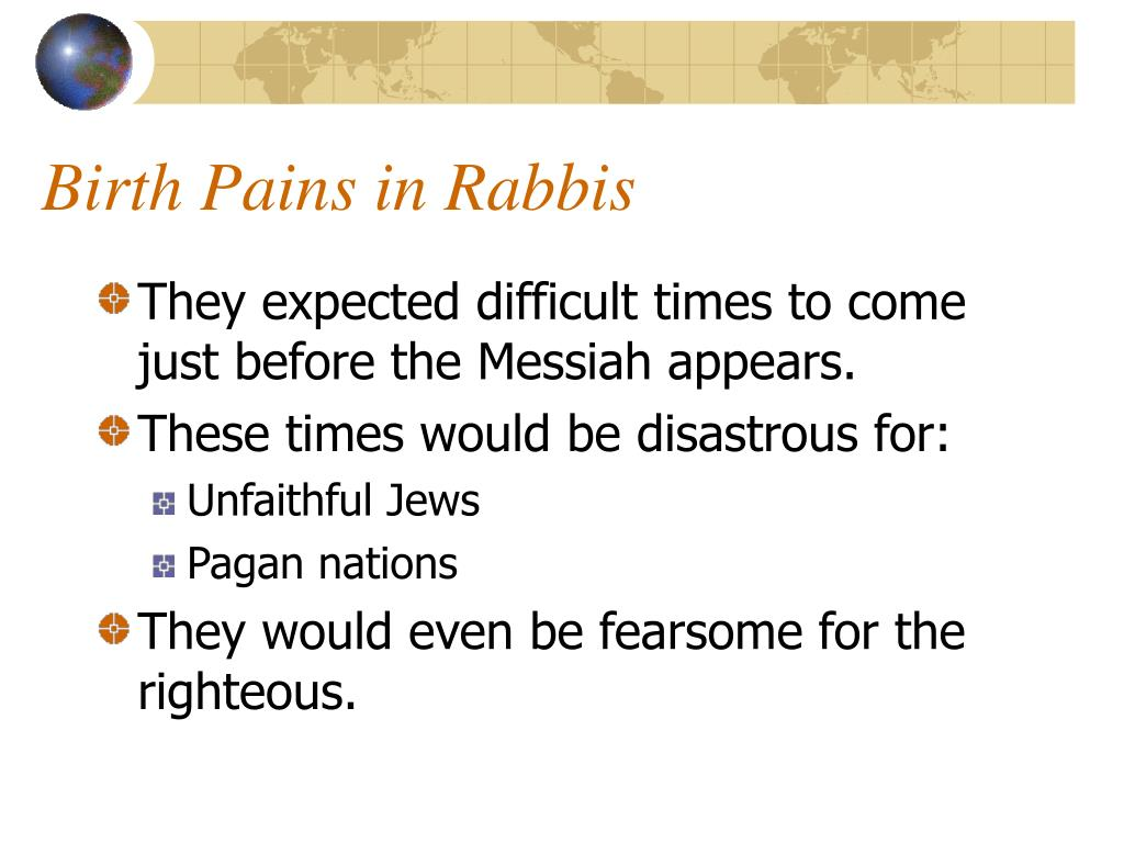Birth Pains in Rabbis