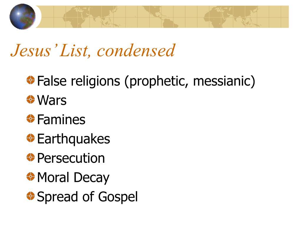 Jesus' List, condensed