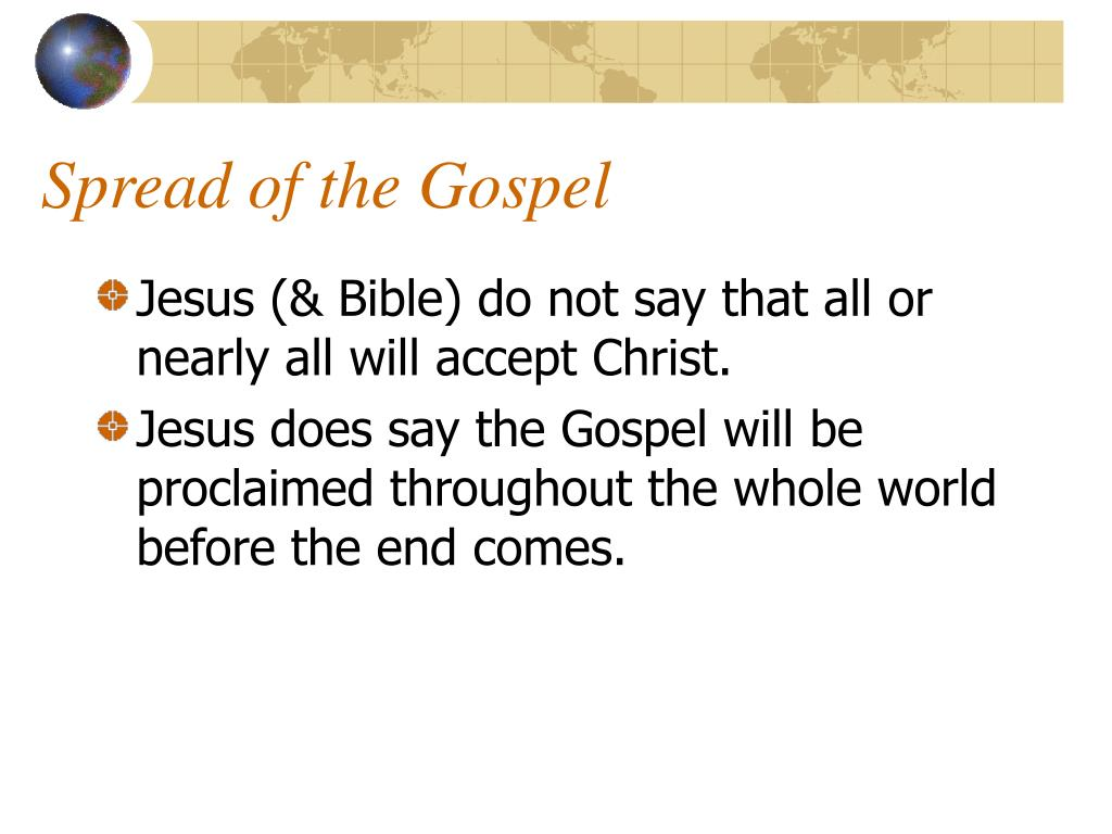 Spread of the Gospel