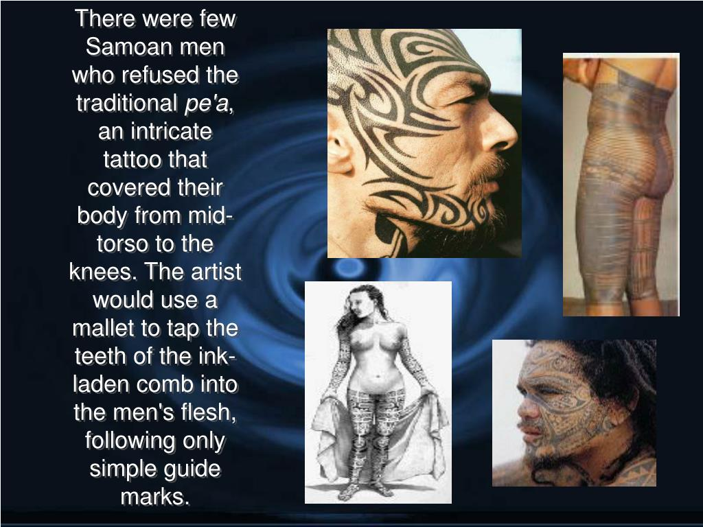 There were few Samoan men who refused the traditional