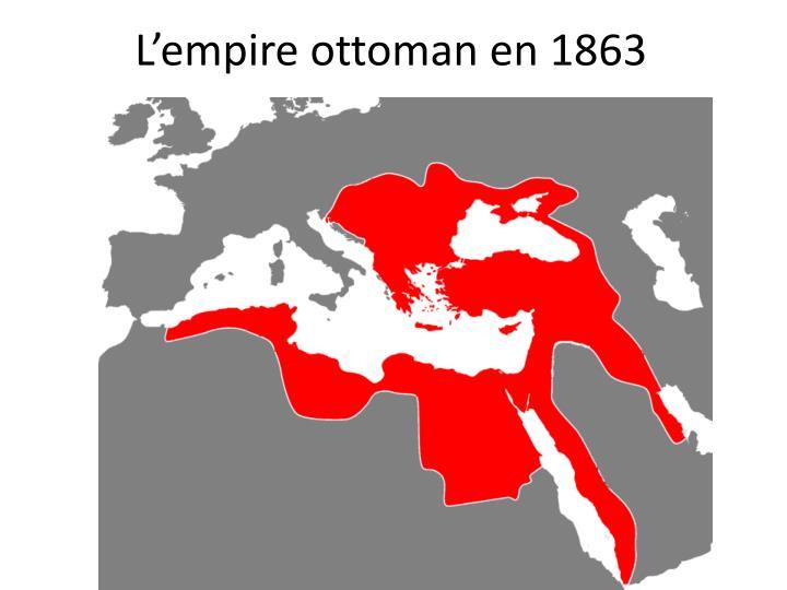 L'empire ottoman en 1863
