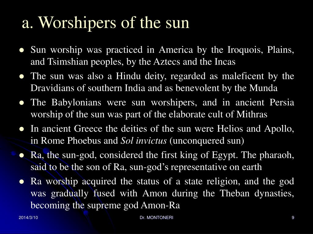a. Worshipers of the sun