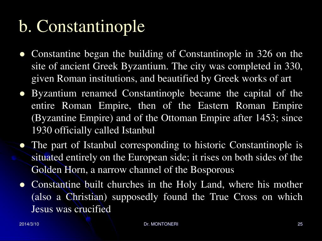 b. Constantinople