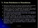b from polytheism to monotheism
