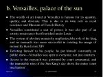 b versailles palace of the sun
