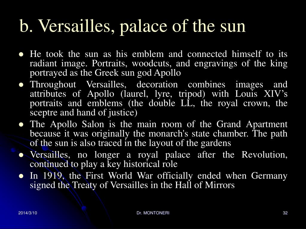 b. Versailles, palace of the sun