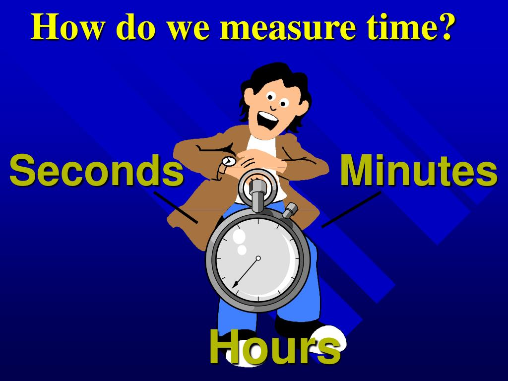 How do we measure time?