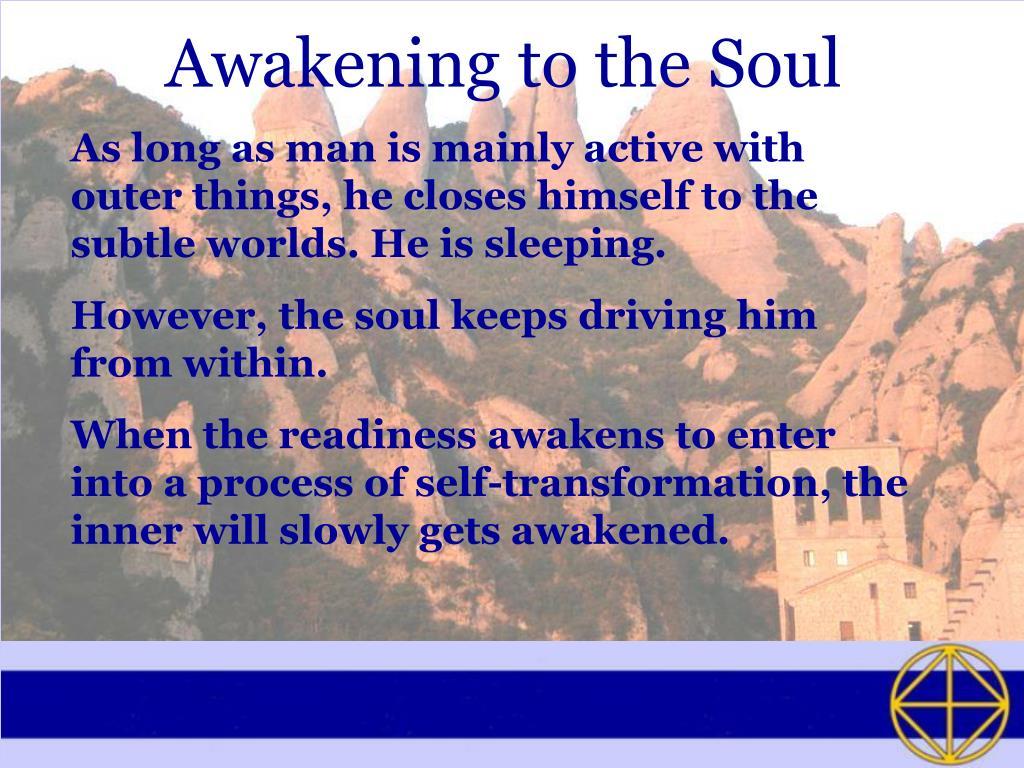 Awakening to the Soul