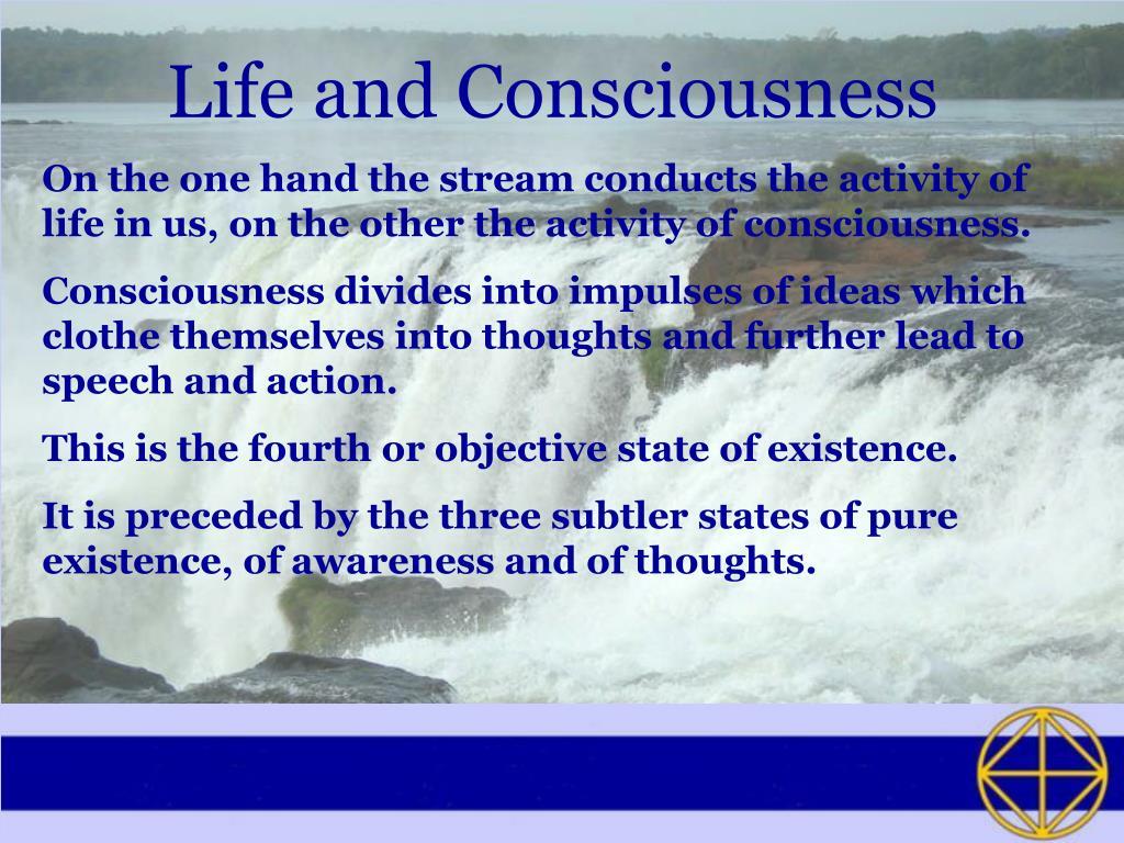 Life and Consciousness