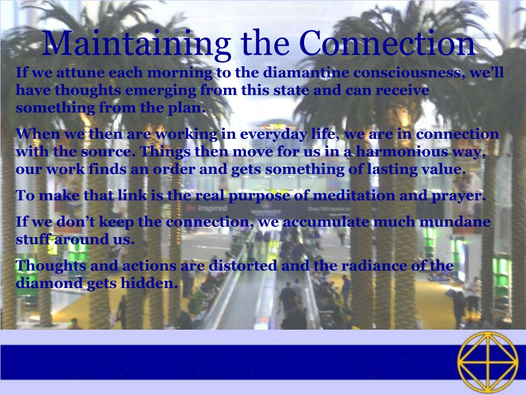 Maintaining the Connection