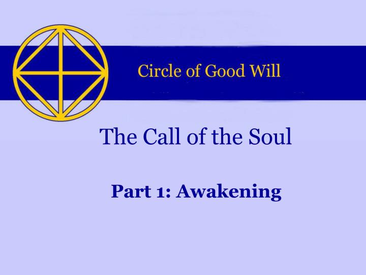 The call of the soul l.jpg