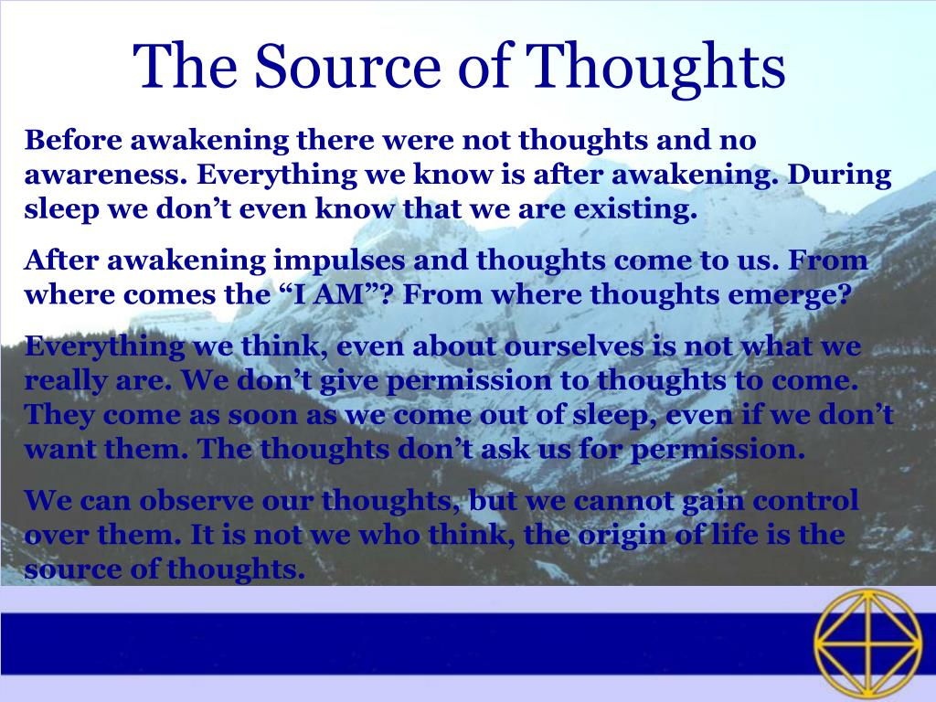 The Source of Thoughts