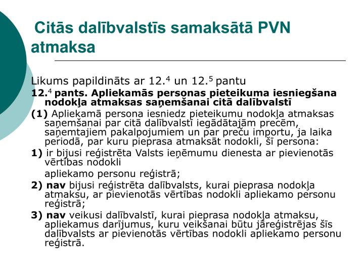 Citās dalībvalstīs samaksātā PVN atmaksa