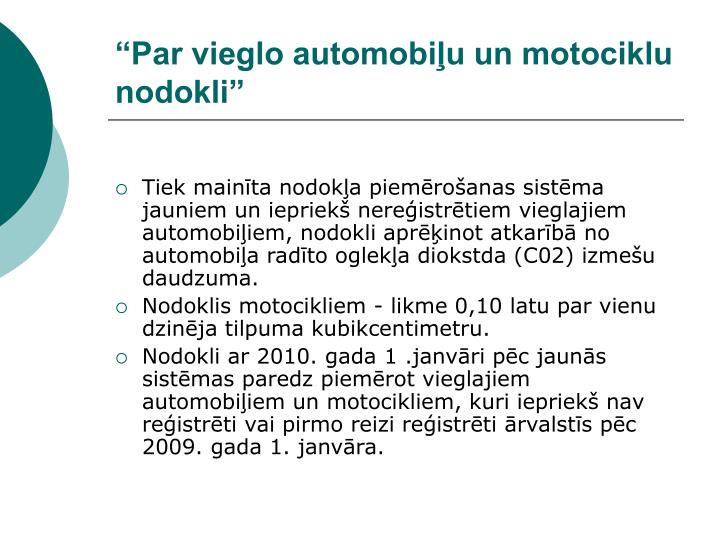 """""""Par vieglo automobiļu un motociklu"""
