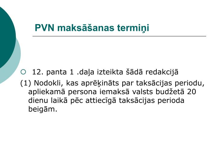 PVN maksāšanas termiņi