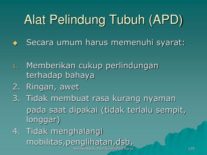 Alat Pelindung Tubuh (APD)