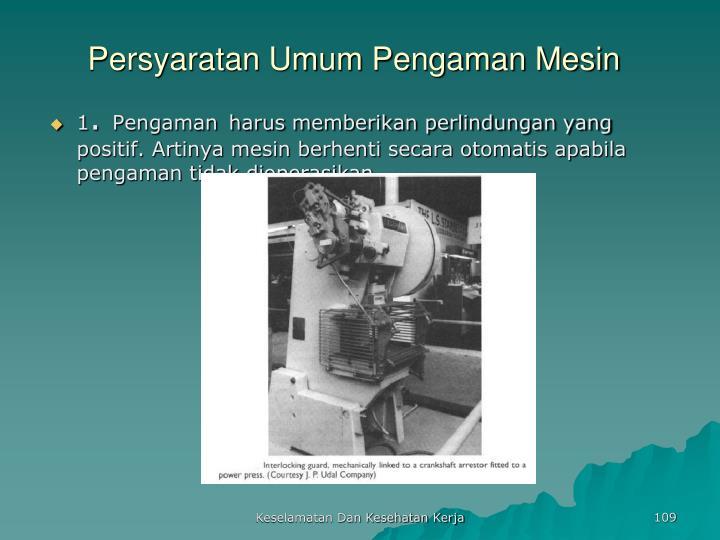 Persyaratan Umum Pengaman Mesin