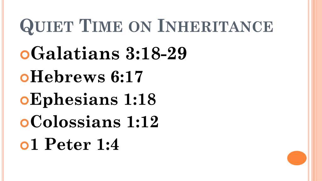 Quiet Time on Inheritance