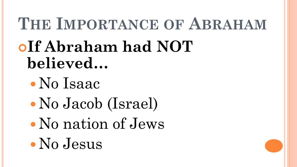 The Importance of Abraham