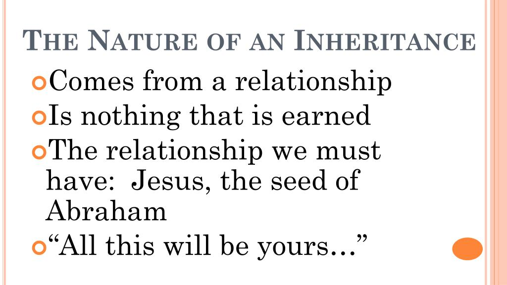 The Nature of an Inheritance