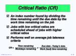 critical ratio cr