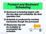 forward and backward scheduling1