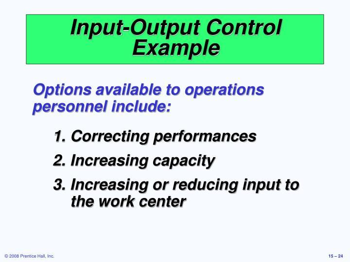 Input-Output Control Example