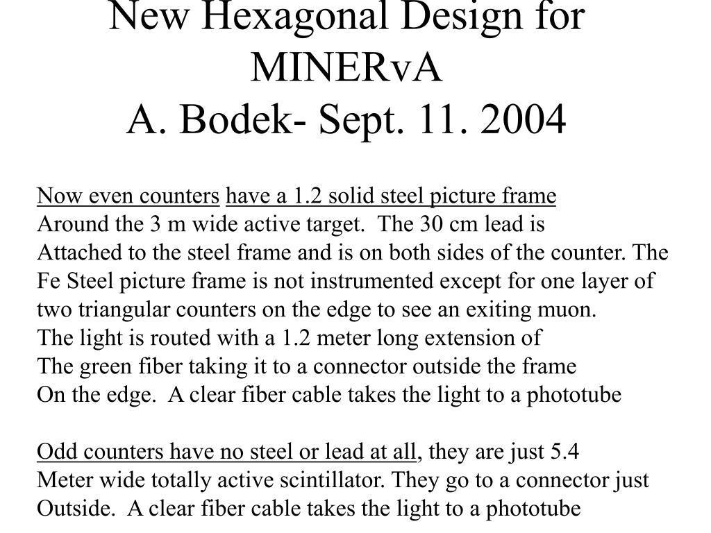 New Hexagonal Design for MINERvA