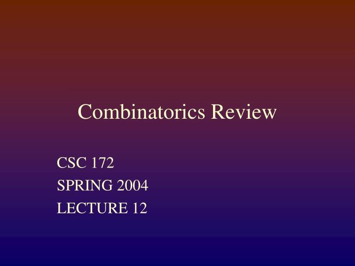 Combinatorics Review