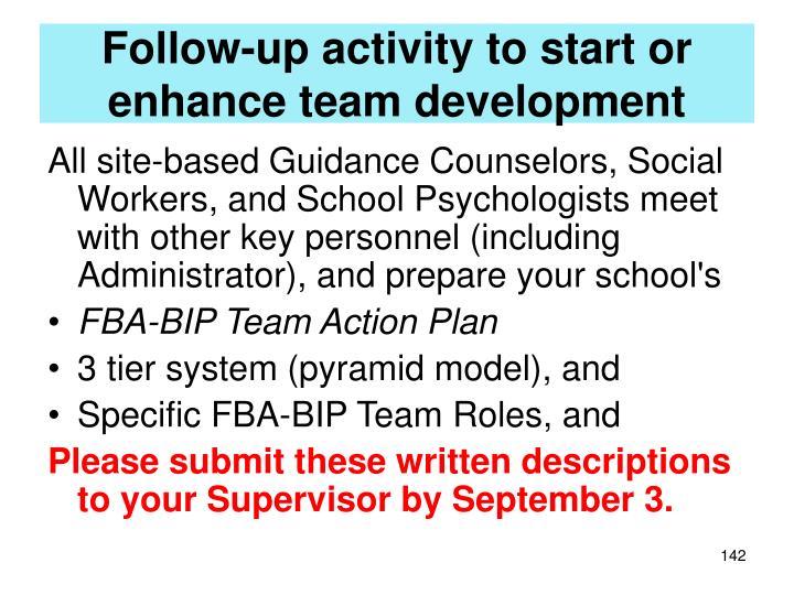 Follow-up activity to start or enhance team development