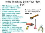 items that may be in your tool box