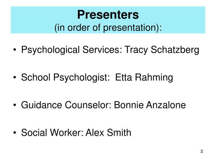 Presenters in order of presentation
