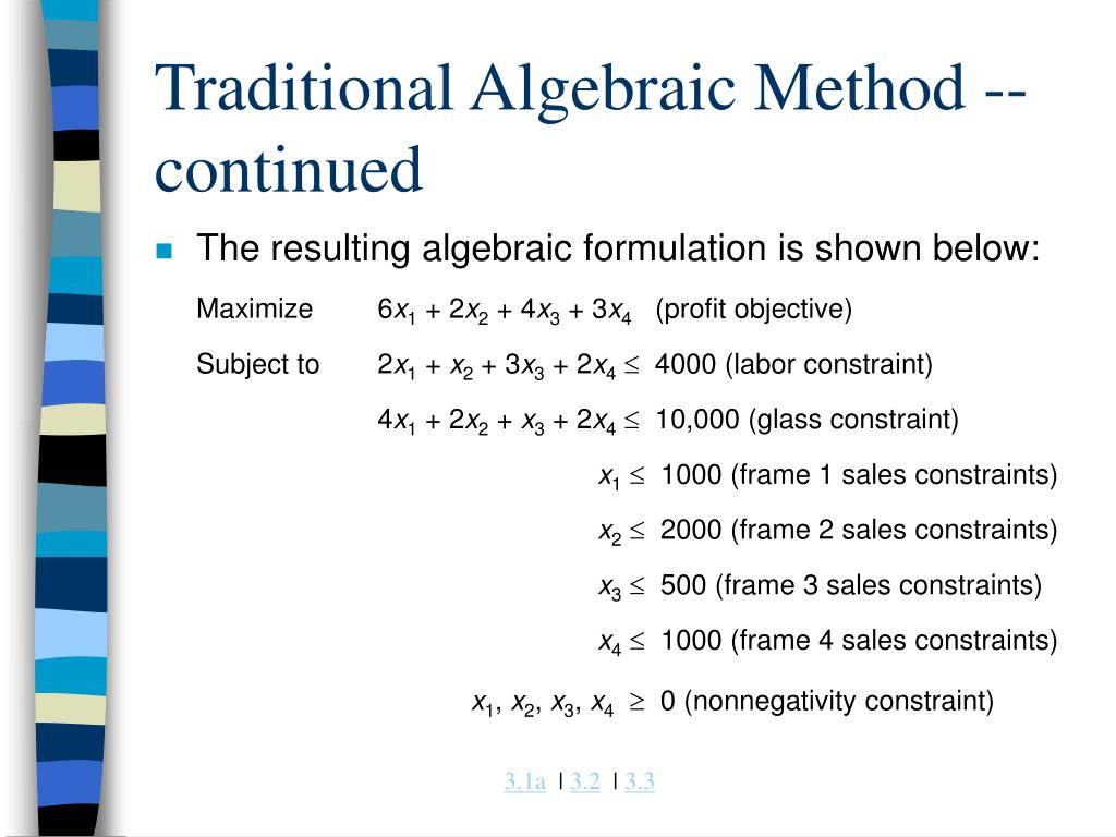 Traditional Algebraic Method -- continued