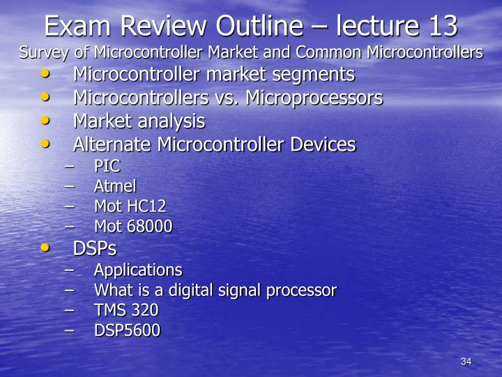 Exam Review Outline – lecture 13