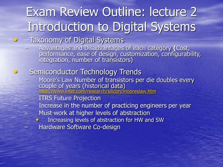 Exam review outline lecture 2 introduction to digital systems