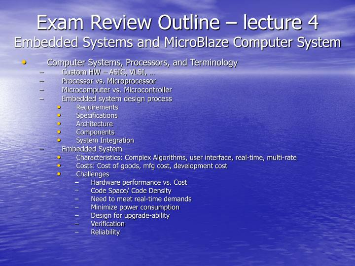Exam Review Outline – lecture 4