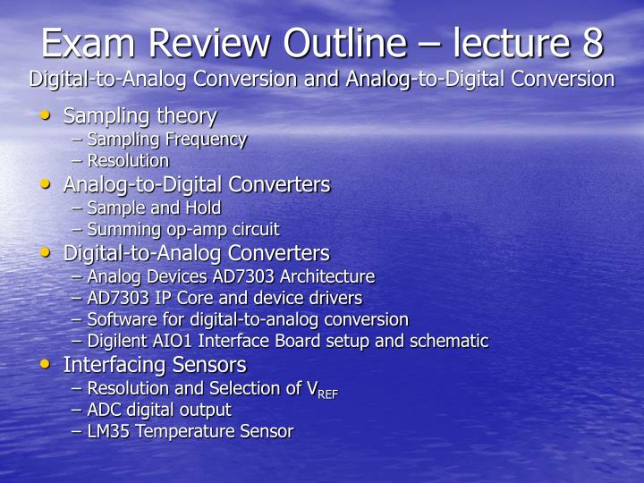 Exam Review Outline – lecture 8