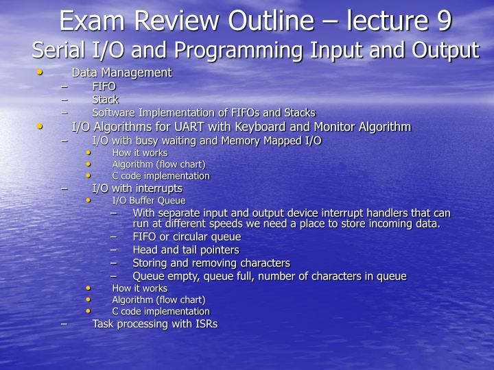 Exam Review Outline – lecture 9