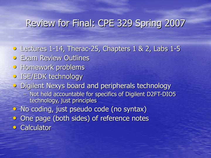 review for final cpe 329 spring 2007