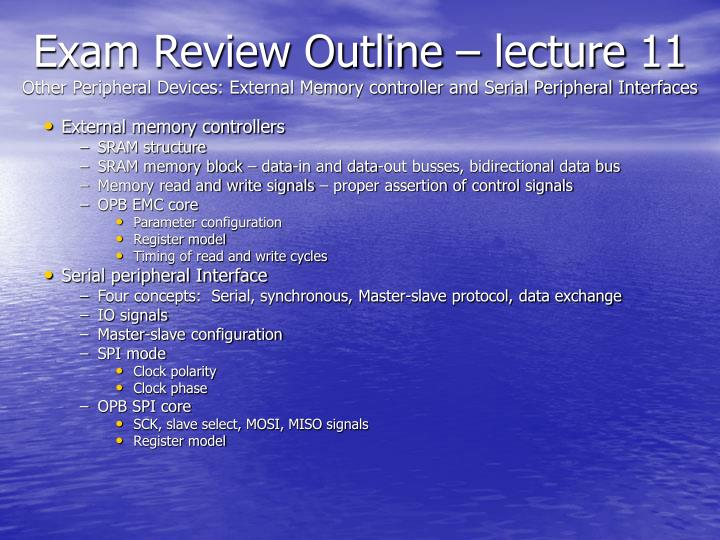 Exam Review Outline – lecture 11