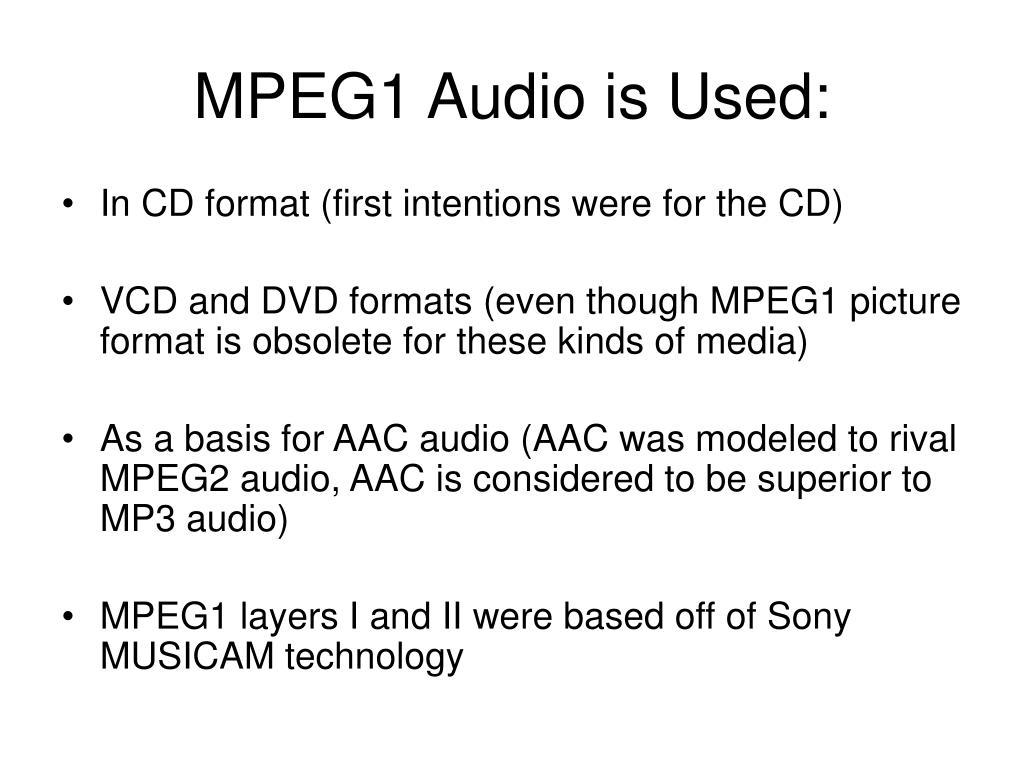MPEG1 Audio is Used: