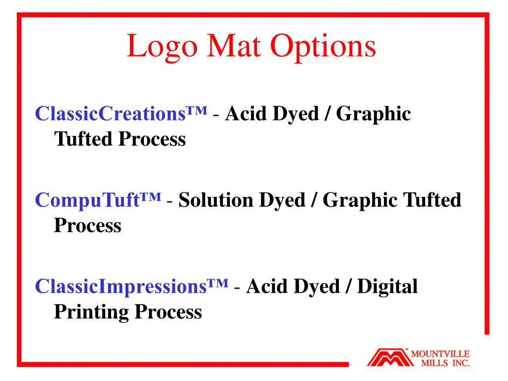 Logo Mat Options