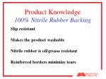 product knowledge 100 nitrile rubber backing