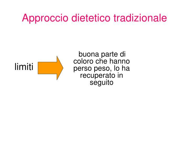 Approccio dietetico tradizionale